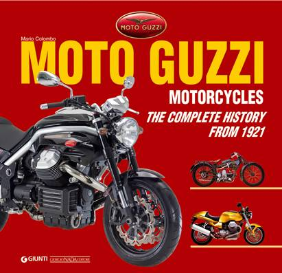 MOTO GUZZI - THE COMPLETE HISTORY FROM 1921 (ENG)